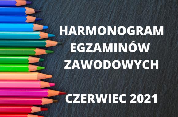 HARMONOGRAM-EGZAMINOW-ZAWODOWYCH-2021